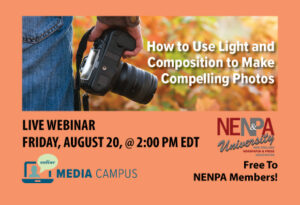 NENPA U: How to Use Light and Composition to Make Compelling Photos