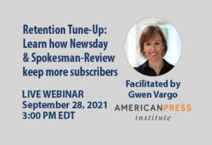 Retention Tune-Up: Learn how Newsday and Spokesman-Review keep more subscribers